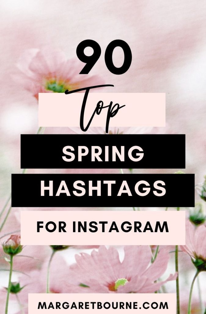 Top Christmas Hashtags 2021 Over 90 Of The Top Spring Hashtags For Instagram 2021