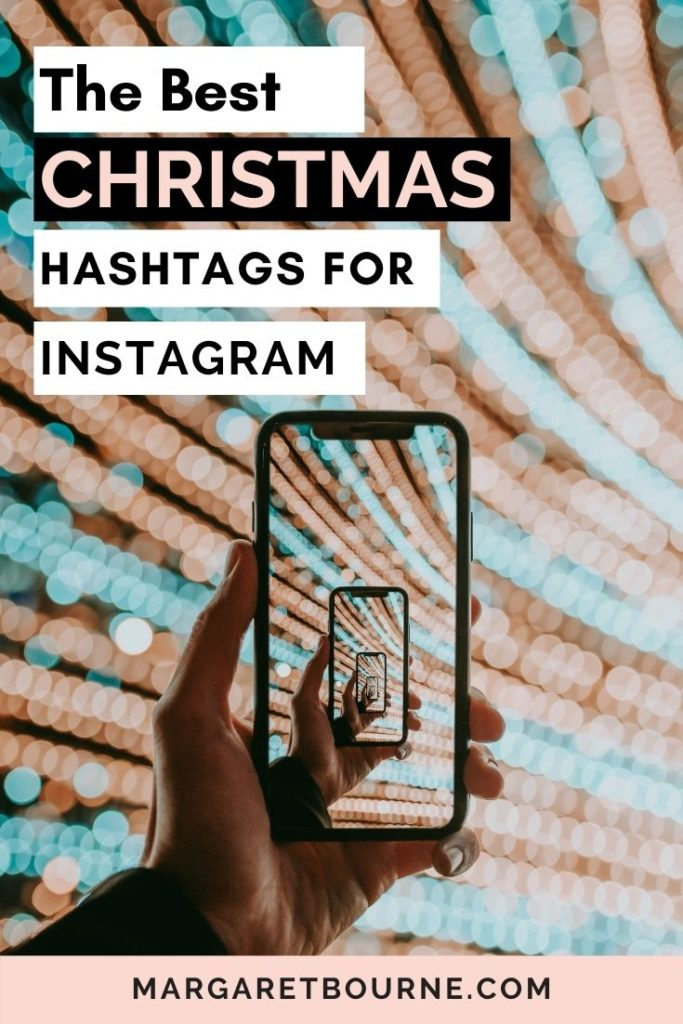 Top Christmas Hashtags 2020 The Best Christmas Hashtags For Instagram (2020)